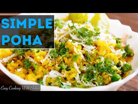 POHA - Breakfast Done Right! | How To Make Poha | EasyCookingWithShilpa