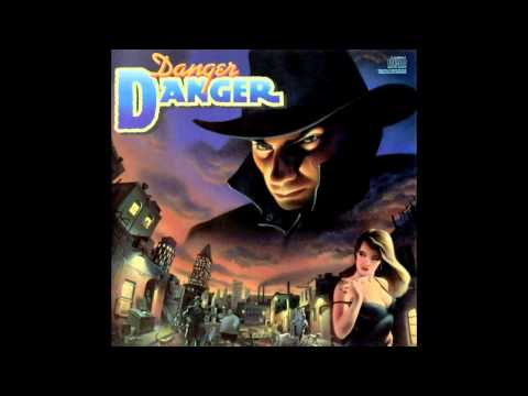 Danger Danger - Don't Walk Away