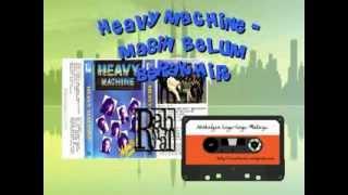 HEAVY MACHINE - MASIH BELUM BERAKHIR