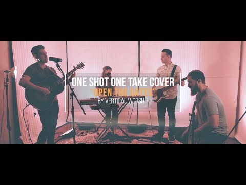 Open the Gates - Vertical Worship - One Shot Cover