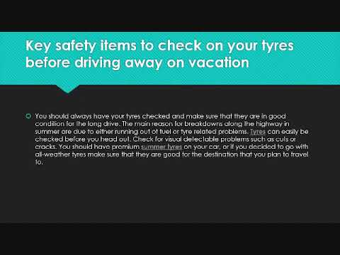 Key safety items to check on your tyres before driving away on vacation