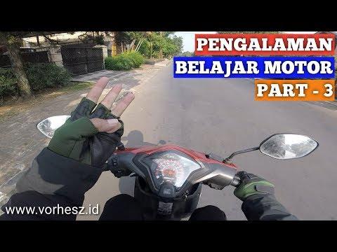 Pengalaman Belajar Mengendarai Motor Sendiri (Part-3)