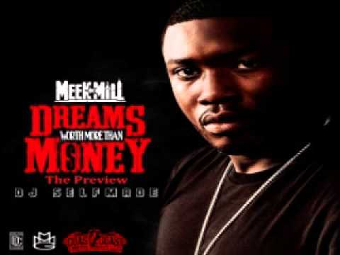 Meek Mill - Turn Up (Dreams Worth More Than Money) [Track 18]