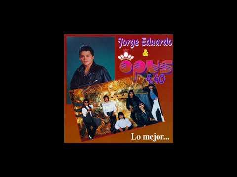 CUMBIA DE HOY - JORGE   EDUARDO  Y  OPUS  4  40  CUMBIA BOLIVIANA DE RECUERDO