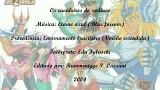 Os cavaleiros do zodíaco - Eterno azul (Blue forever) - Enc. brasileiro (Versão estendida)