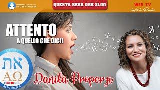 ATTENTO A QUELLO CHE DICI! - Danila Properzi - conduce Giuliano Camedda