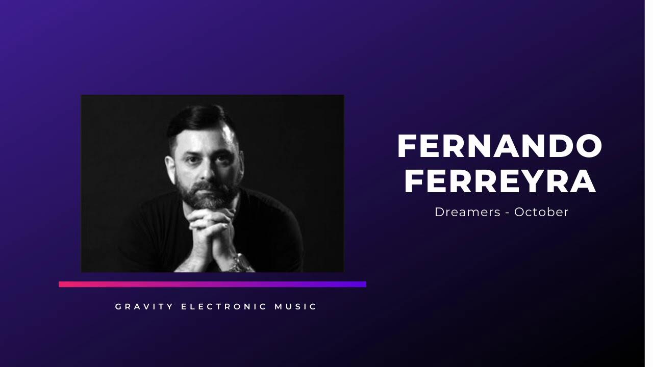 Fernando Ferreyra | Dreamers  October 2020