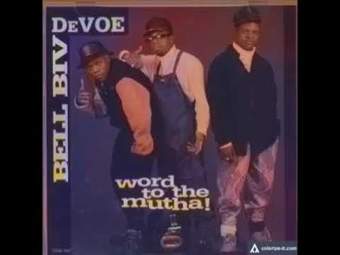 Bell Biv DeVoe - Word To The Mutha (Instrumental) mp3