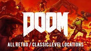DOOM (2016) - All Retro / Classic DOOM Level Locations