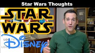 Star Wars The Rise of Skywalker: My Thoughts on the Star Wars Franchise post-Disney Acquisition