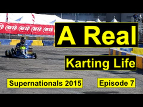 A Real Karting Life: SuperNats 2015 (SKUSA Supernationals 19)