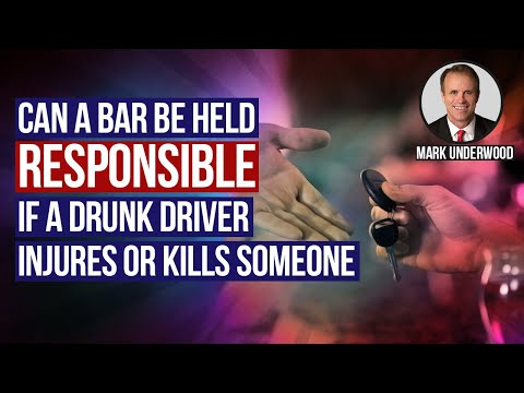 Can a bar be held responsible for drunk driver that injures or kills?