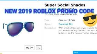 NEW MAY 2019 ROBLOX PROMO CODE (Super Social Shades)