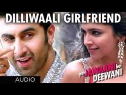 Dilli Wali Girlfriend Full Mp3