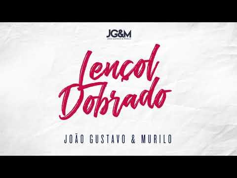Lençol Dobrado - João Gustavo e Murilo (Audio Oficial)