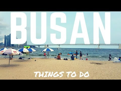 BUSAN THINGS TO DO - Haeundae Beach, Korean Street Food | South Korea 2017