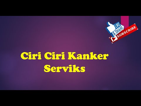 Ciri Ciri Kanker Serviks - YouTube