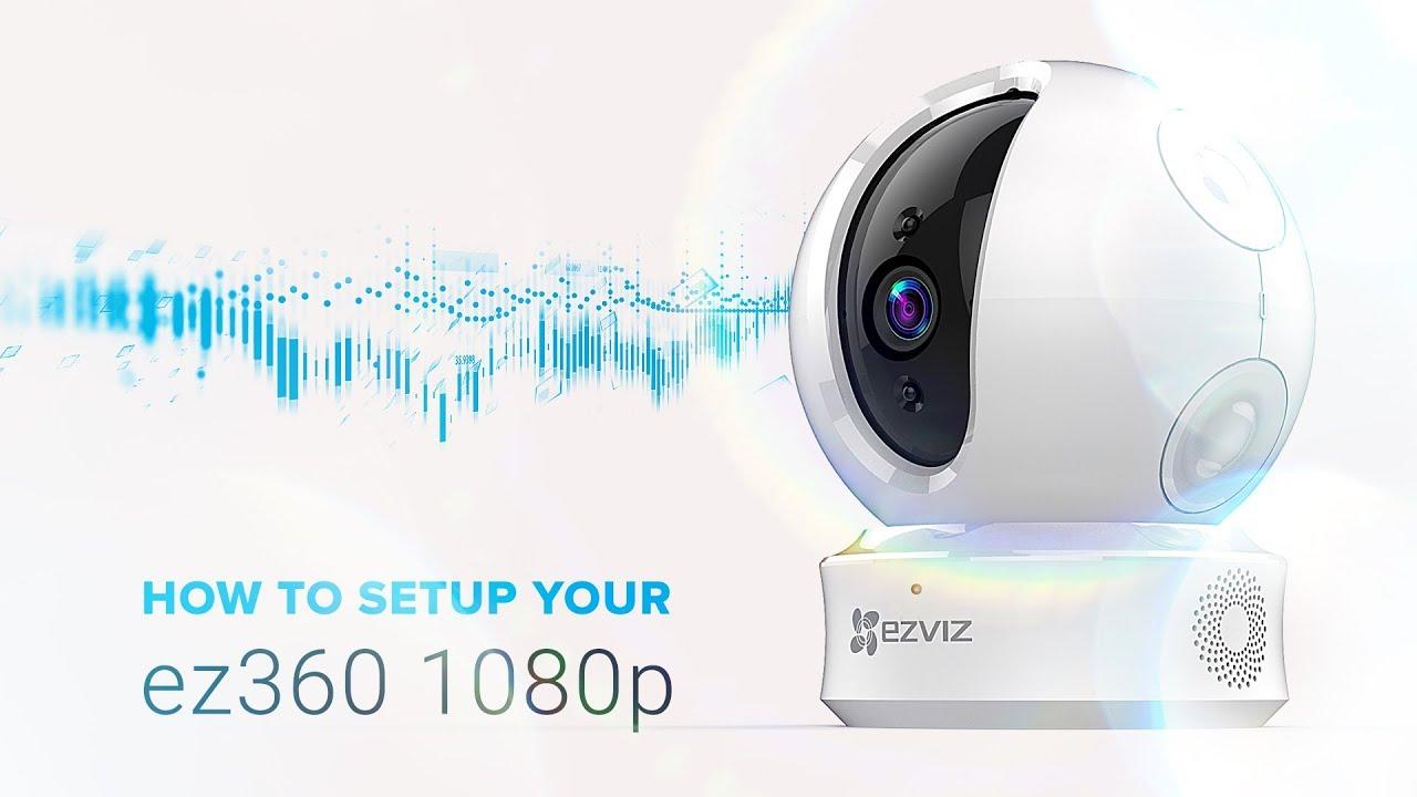 EZVIZ | How to Setup your ez360 1080p