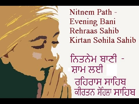 Full Nitnem - Evening Path -  Rehraas Kirtan Sohila Sahib