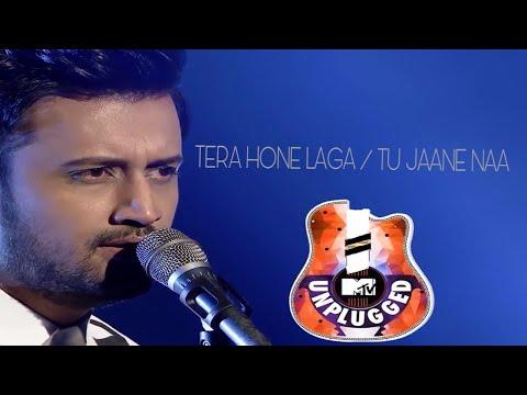Tera Hone Laga / Tu Jaane Na |  Atif Aslam  |  Mtv Unplugged 2017