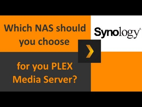The Best Synology NAS for a Plex Media Sever