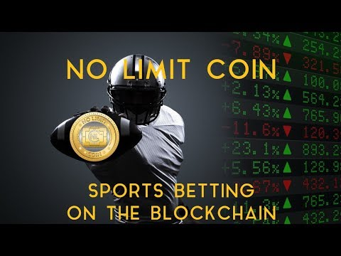 NO LIMIT COIN | Sports Betting On The Blockchain