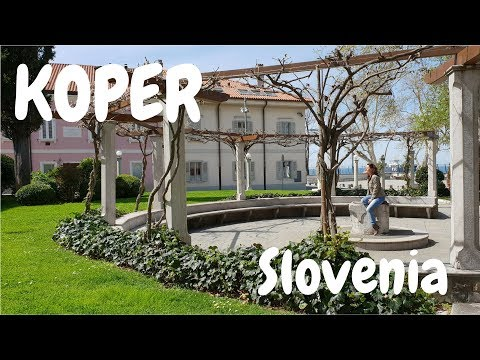 Koper, Slovenia (2018) │ My travel Journal