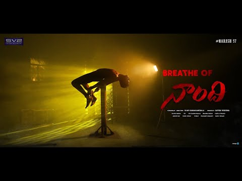 Breathe of #Naandhi | Allari Naresh | Vijay Kanakamedala | Satish Vegesna |SV2 Entertainment