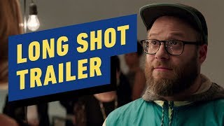Long Shot Trailer (2019) Seth Rogen, Charlize Theron