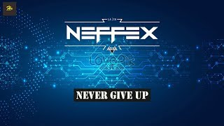NEFFEX  - Never Give Up (Free Copyright)