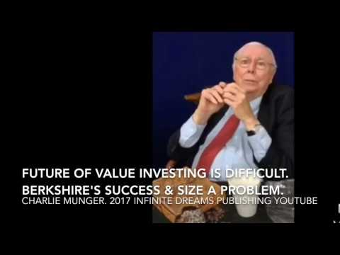 Charlie Munger: Future of Value Investing Difficult. Size & Success of Berkshire a Problem