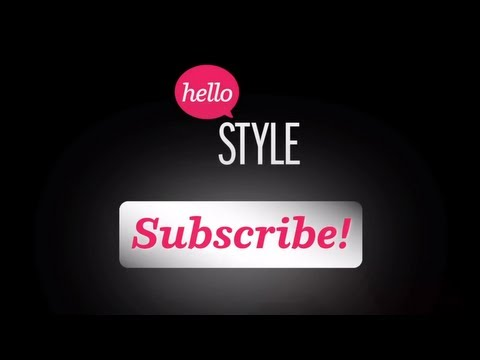 What is Hello Style? A Beauty & Fashion Network