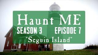 "Haunt ME - Season 3 Episode 7  - ""The Hermit"" (Seguin Island)"