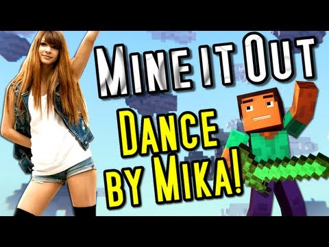 """Mine It Out"" Minecraft Song - DANCE by Mika!"