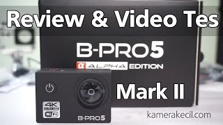 Download Video Review B-pro Alpha Edition II Indonesia, Foto & Video Tes | 4K Action Camera MP3 3GP MP4