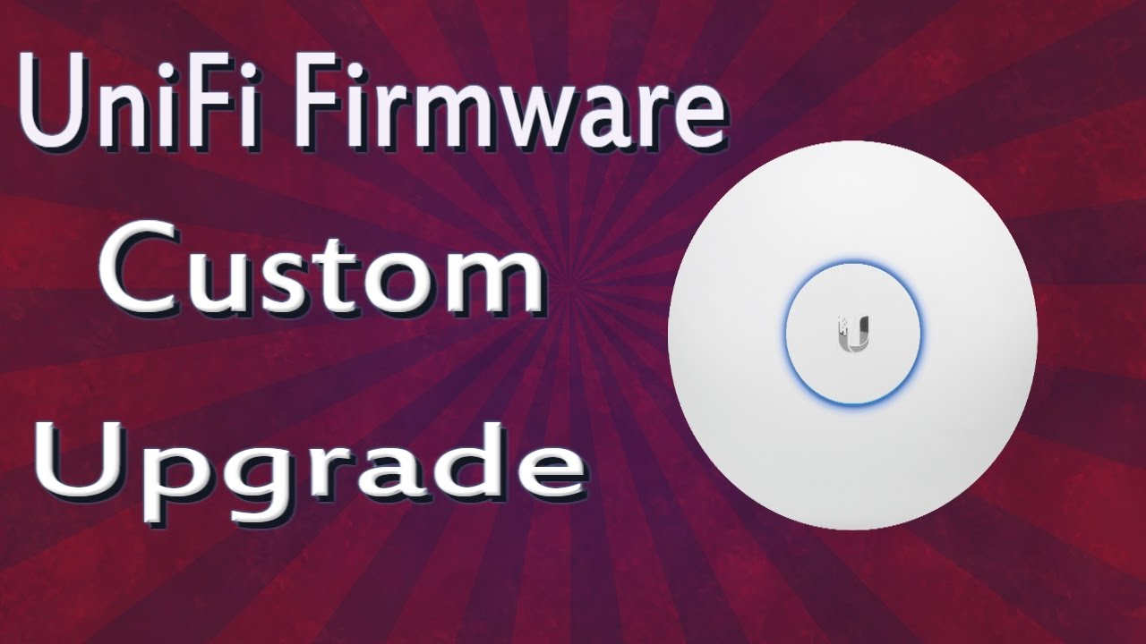 How To Upgrade Firmware On Ubiquiti UniFi access point | Custom Upgrade |  Via HFS Software