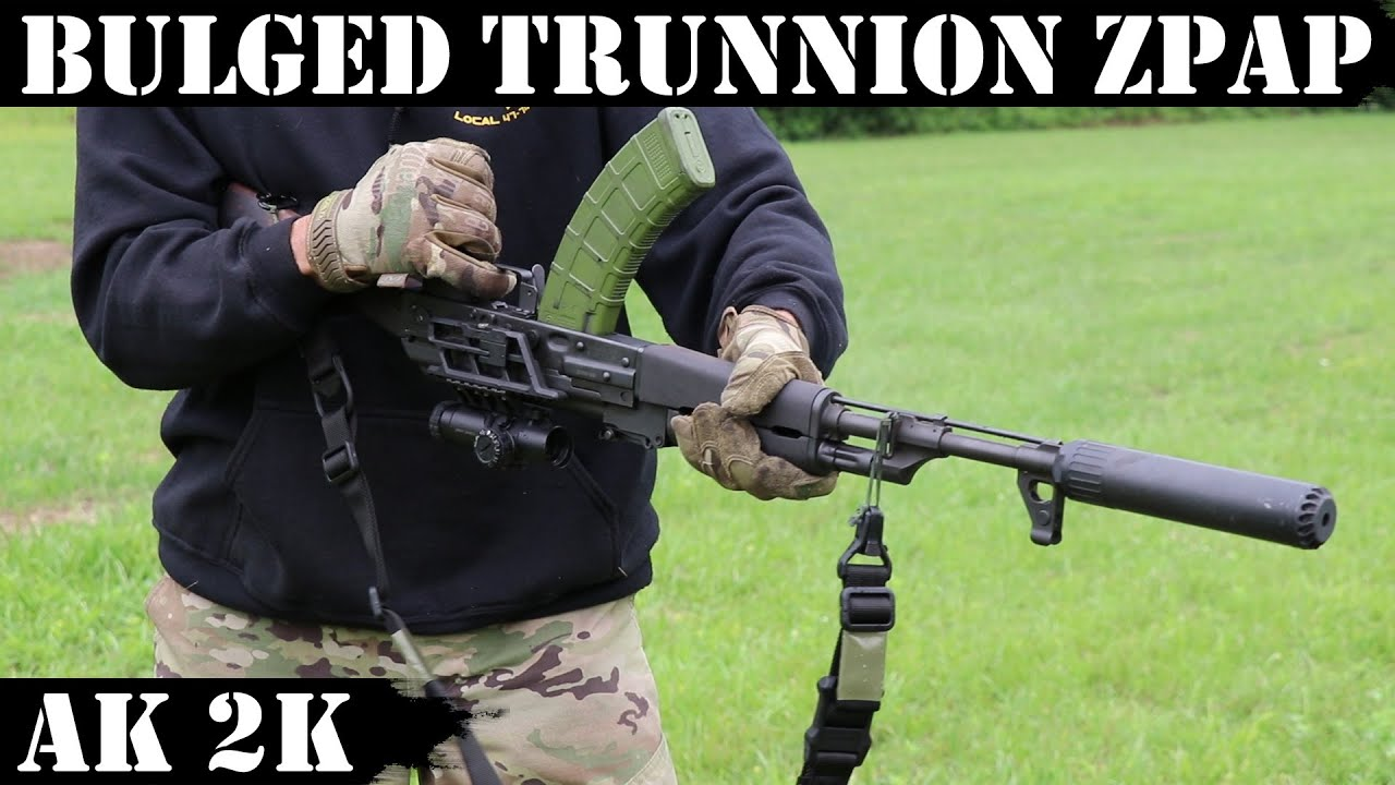 Bulged trunnion AK: Zastava ZPAP (improved) 2000 Rounds Adventures!