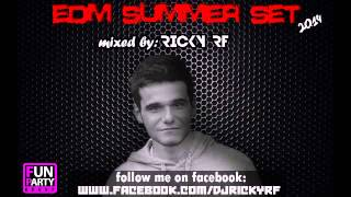 Ricky RF - EDM SUMMER SET 2k14 (free download available)
