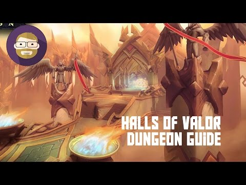 Halls of Valor Dungeon Guide (World of Warcraft Legion)