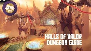 Halls of Valor Dungeon Guide (World of Warcraft Legion)