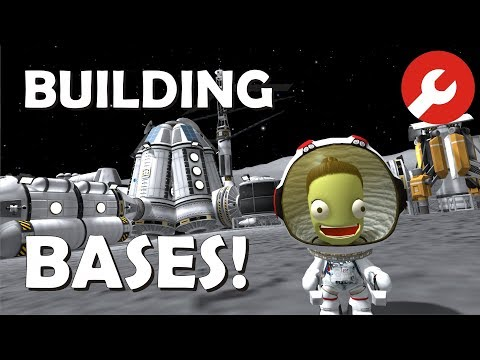 Guide: Building Surface Bases - KSP 1.3.1