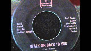 Fred Hughes - Walk On Back To You
