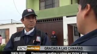SERENAZGO VICTOR LARCO GRACIAS A CAMARAS DISMINUYEN ASALTOS Y ROBOS