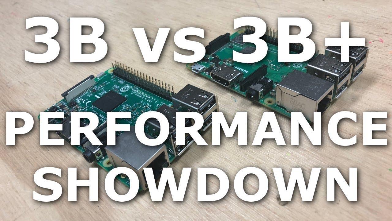 Performance Showdown Raspberry Pi 3 Model B Vs