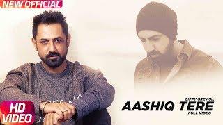 Aashiq Tere (Full )   Gippy Grewal   Yo Yo Honey Singh   Latest Punjabi Song 2018