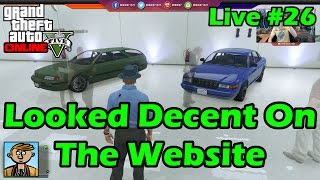 Looked Decent On The Website - GTA Live #26