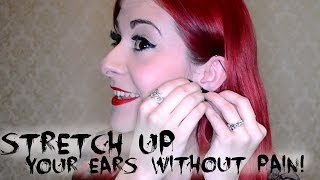 How to stretch your ears WITHOUT PAIN & safely