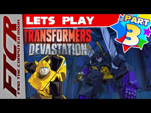 "'Transformers: DEVASTATION' Let's Play - Part 3: ""The Least Likely Can Be The Most Dangerous!"""