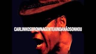Te Amo Família - Carlinhos Brown