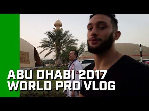 """Abu Dhabi 2017 World Pro Vlog """"Day 0"""" Part 2"""